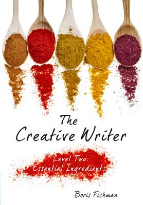 The Creative Writer, Level Two By Fishman, Boris